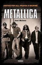 Justice For All - pravda o skupin� Metallica